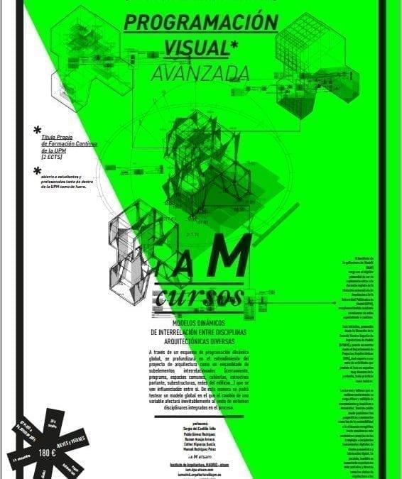IAM Curso de Programación Visual Avanzada con Grasshopper y VisualARQ: Sistemas de Diseño Multidisciplinar